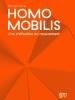 Homo mobilis – Une civilisation du mouvement