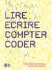 Lire, écrire, compter, coder