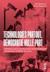 Technologies partout, démocratie nulle part