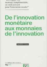 De l'innovation monétaire aux monnaies de l'innovation