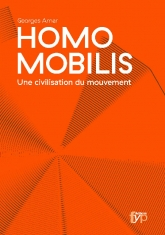 Homo mobilis A civilization of movement