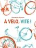 À vélo, vite !