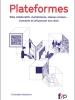 Plateformes : Sites collaboratifs, marketplaces, réseaux sociaux… Comment ils influencent nos choix