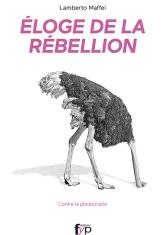 Éloge de la rébellion. Contre la ploutocratie