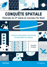 Conquête spatiale Eldorado du XXI siècle et nouveau Far West