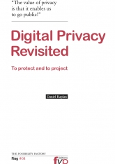 Digital Privacy Revisited