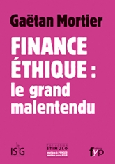 Finance éthique : le grand malentendu !