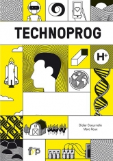 Technoprog « All technological prowess to live longer, healthier and happier. »