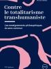 Contre le totalitarisme transhumaniste. Les enseignements philosophiques du sens commun
