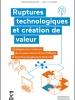 Ruptures technologiques et création de valeur. Stratégies pour construire de nouveaux écosystèmes d'affaires et faire face aux géants de l'internet
